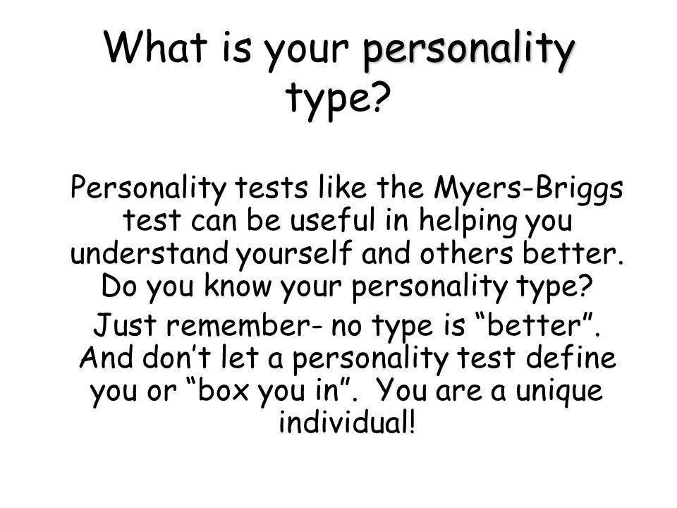 personality What is your personality type.