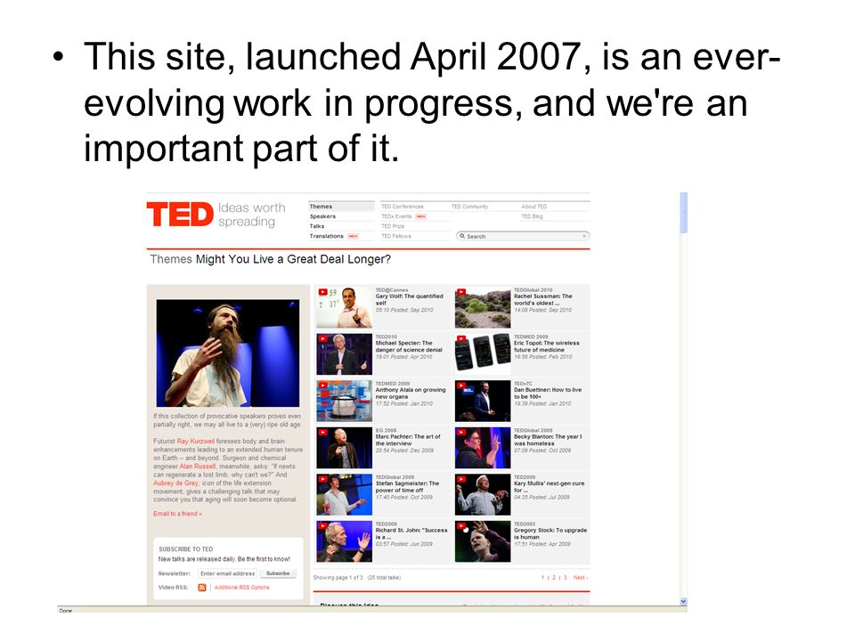 This site, launched April 2007, is an ever- evolving work in progress, and we're an important part of it.