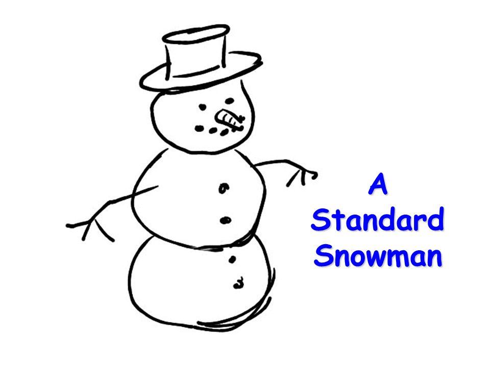 A Standard Snowman