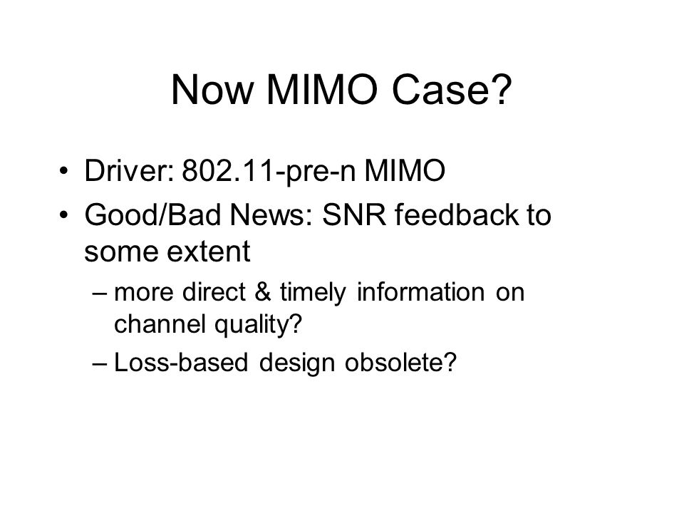 Now MIMO Case.
