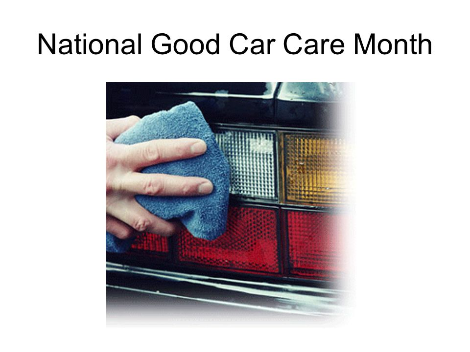 National Good Car Care Month