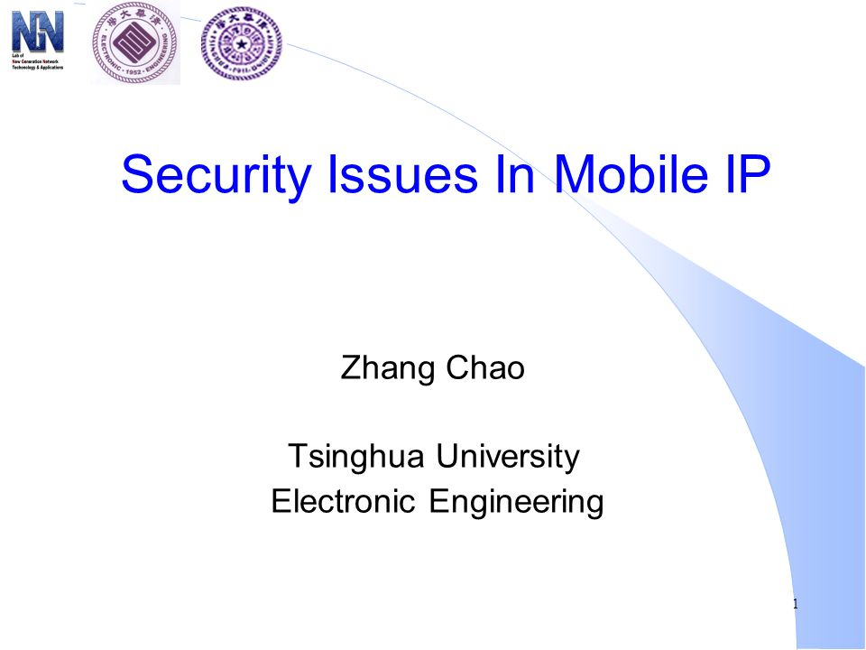 1 Security Issues In Mobile IP Zhang Chao Tsinghua University Electronic Engineering