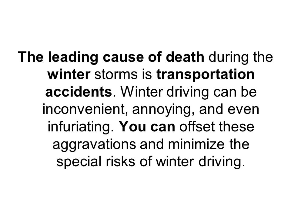 Prepare your vehicle for the winter season and know how to react if stranded or lost on the road.