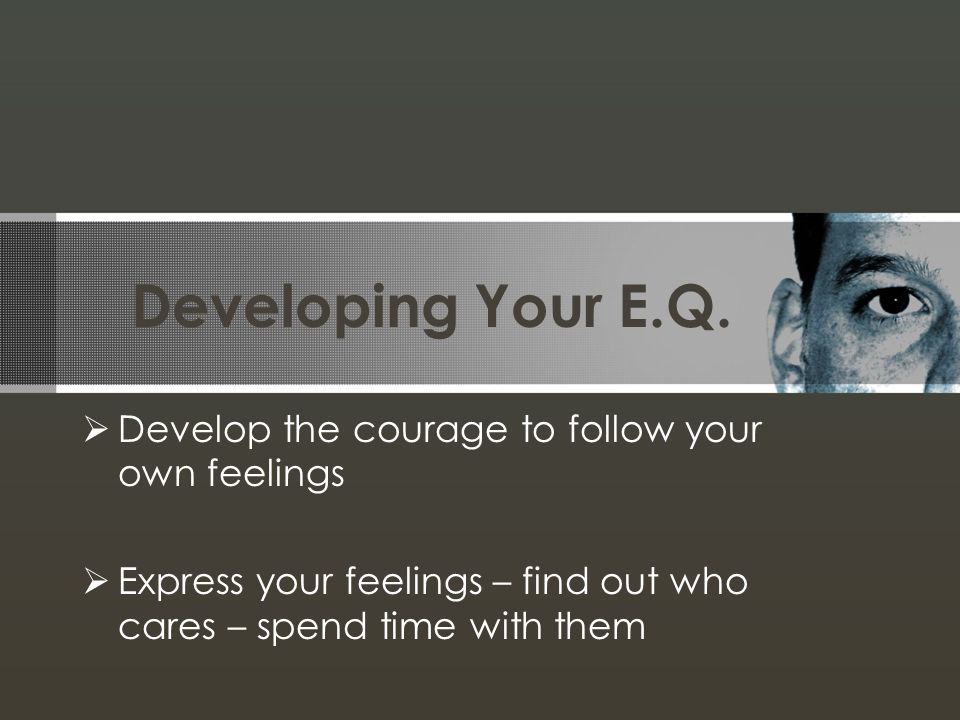 Developing Your E.Q.