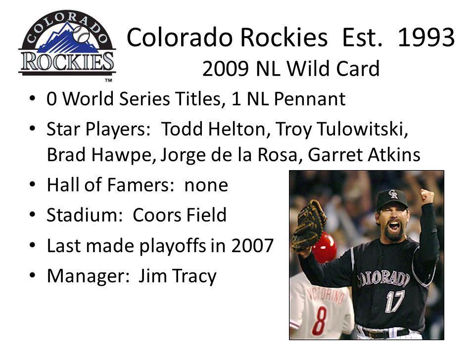 Colorado Rockies Est.