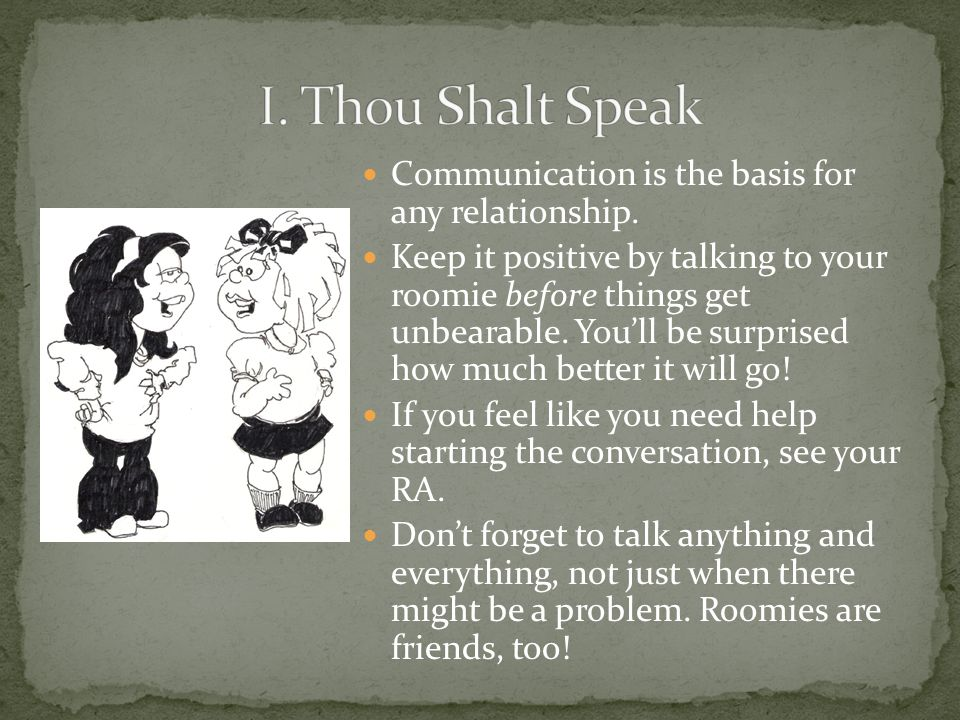Communication is the basis for any relationship.