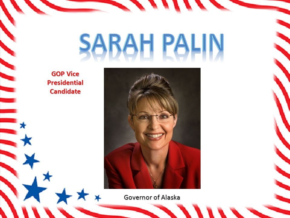 Governor of Alaska GOP Vice Presidential Candidate