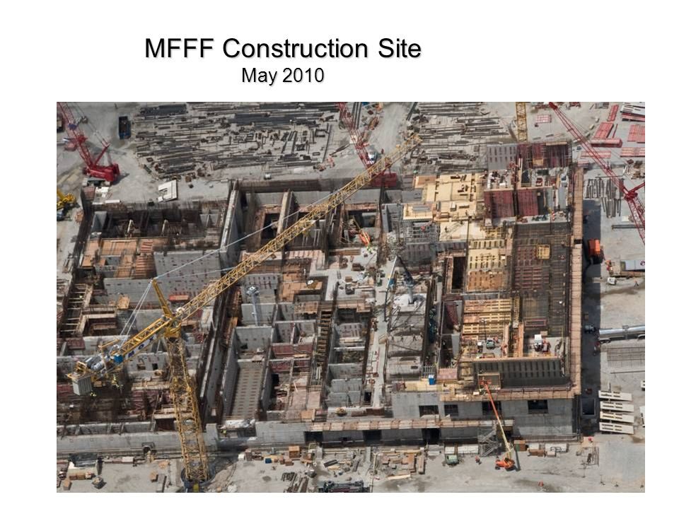 MFFF Construction Site May 2010