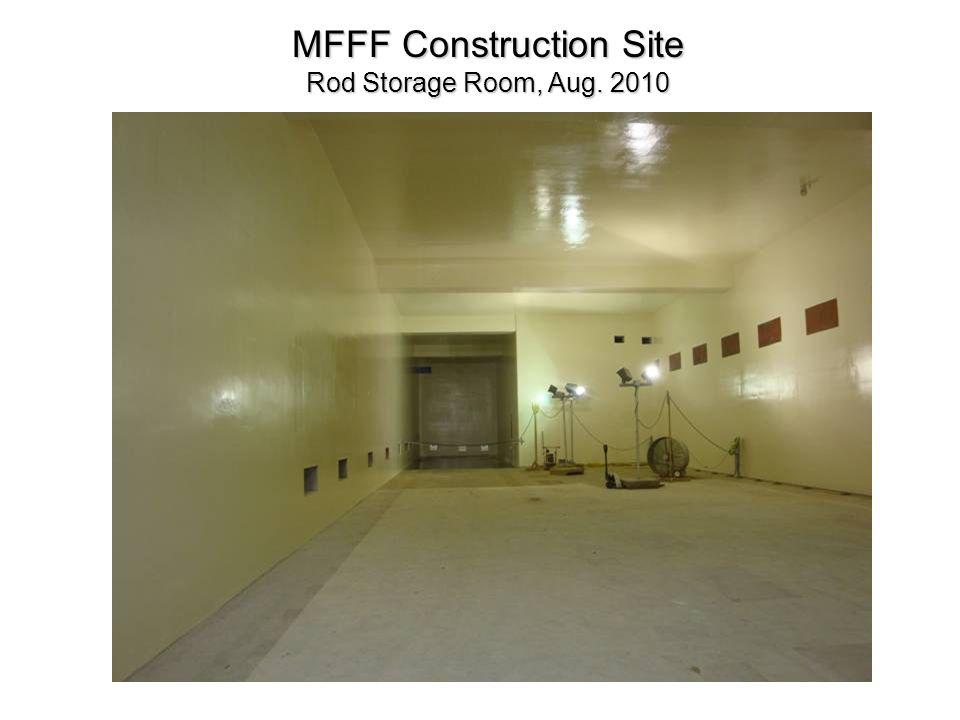 MFFF Construction Site Rod Storage Room, Aug. 2010