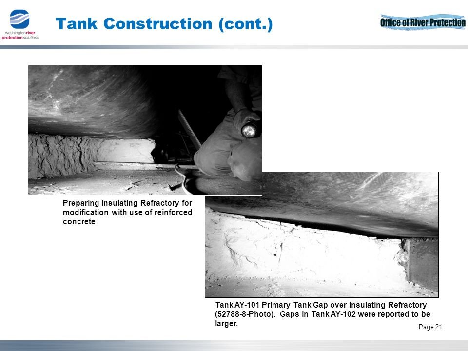 Tank Operations Contract 21 Page 21 Tank Construction (cont.) Tank AY-101 Primary Tank Gap over Insulating Refractory (52788-8-Photo).