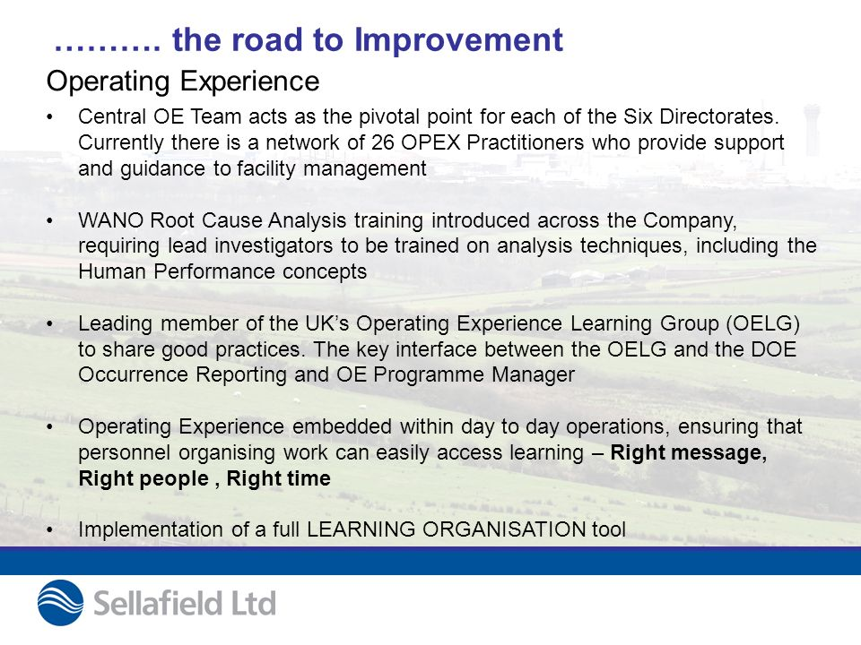 ………. the road to Improvement Central OE Team acts as the pivotal point for each of the Six Directorates. Currently there is a network of 26 OPEX Pract