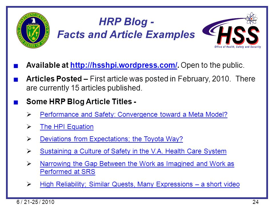 6 / 21-25 / 201024 HRP Blog - Facts and Article Examples Available at http://hsshpi.wordpress.com/. Open to the public.http://hsshpi.wordpress.com/ Ar