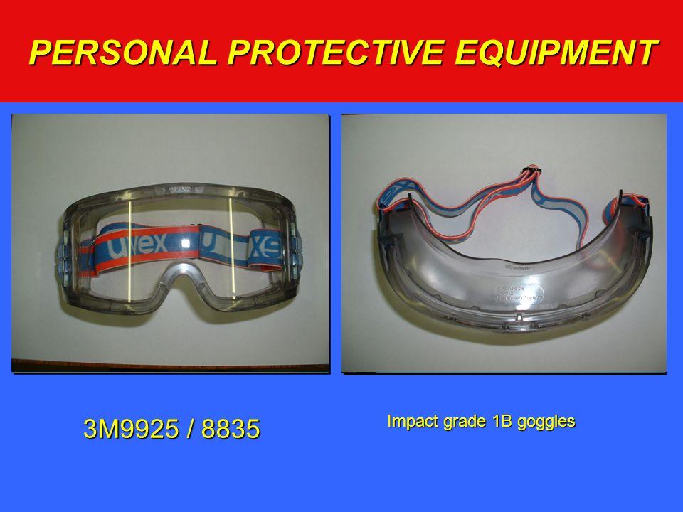 PERSONAL PROTECTIVE EQUIPMENT 3M9925 / 8835 Impact grade 1B goggles