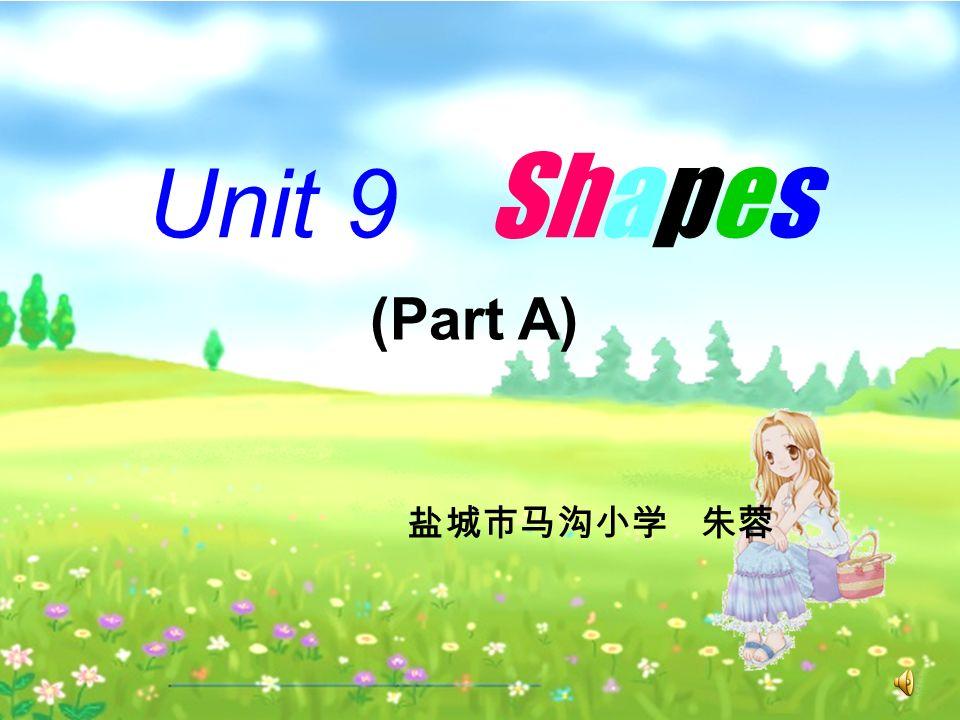 Unit 9 Shapes (Part A)