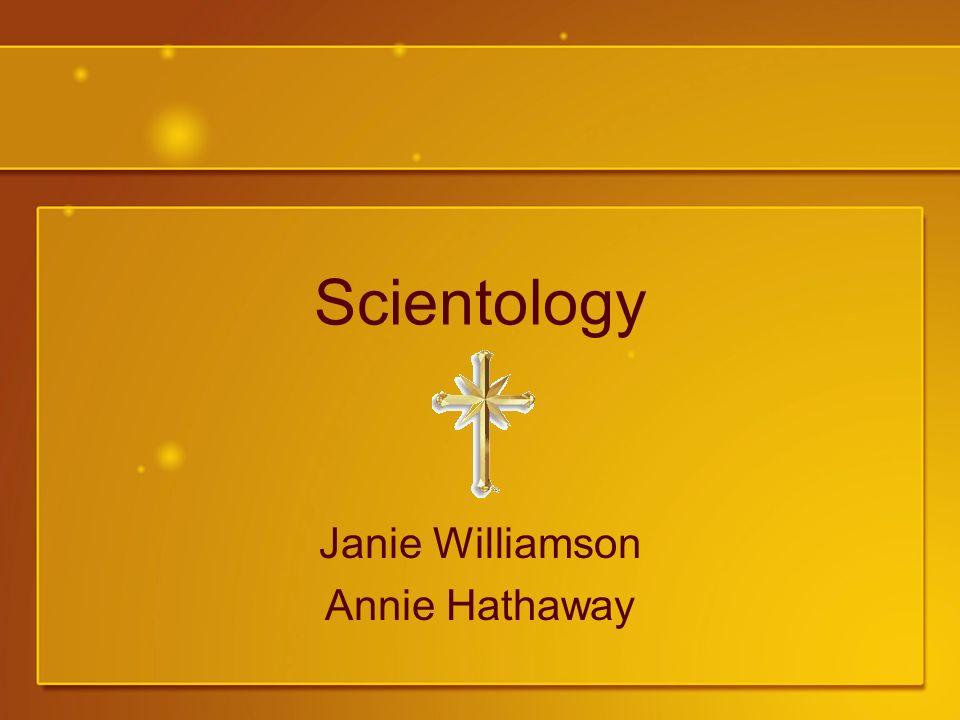 Scientology Janie Williamson Annie Hathaway