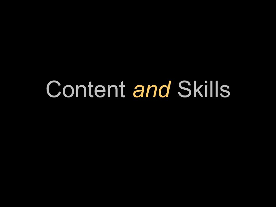 Content and Skills