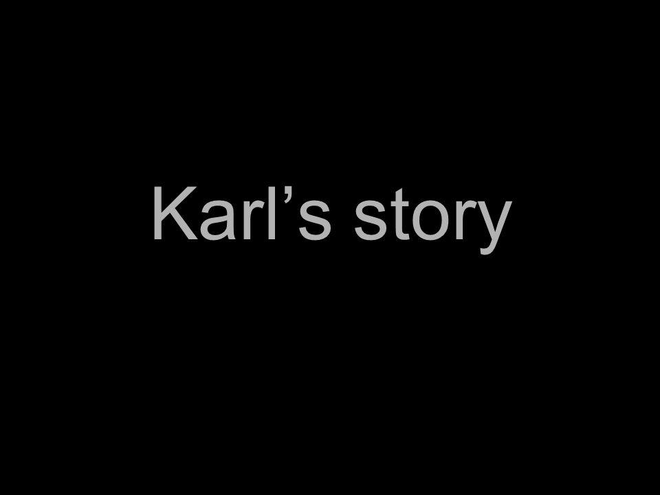 Karls story