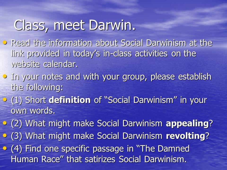 Class, meet Darwin.