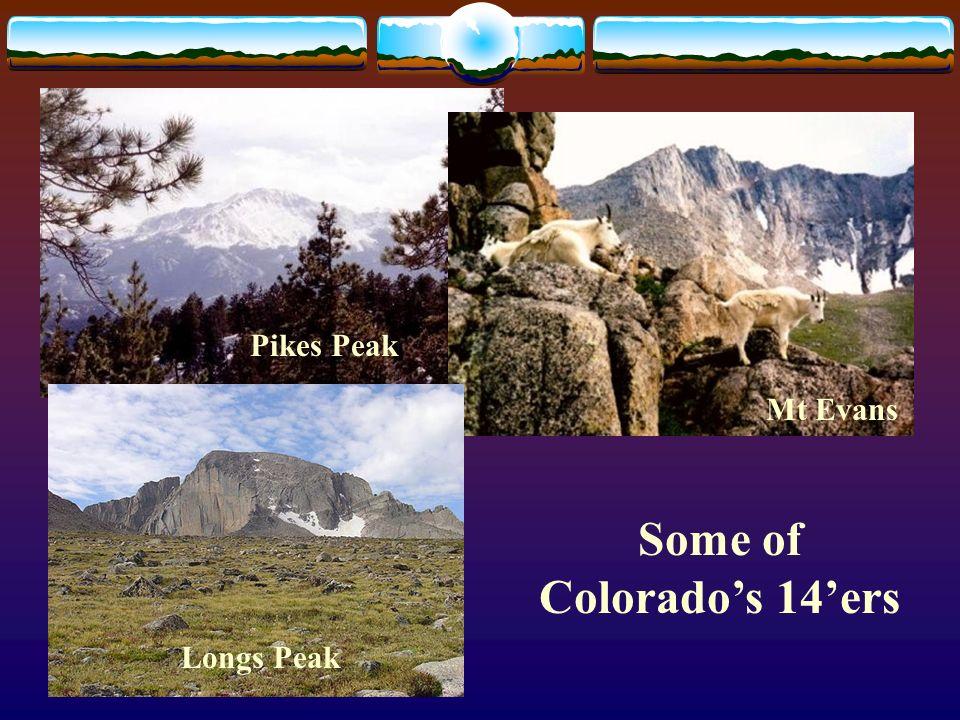 Some of Colorados 14ers Pikes Peak Mt Evans Longs Peak