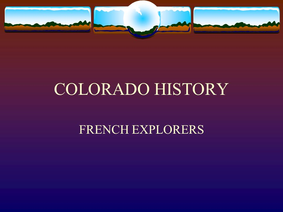 FRENCH EXPLORATION Late 17 th century, France challenged Spains control of western North America France already controlled the St.