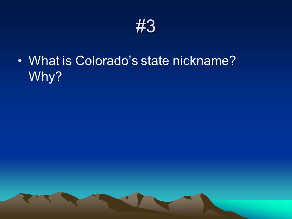 #4 What does Colorado mean in the Spanish language?