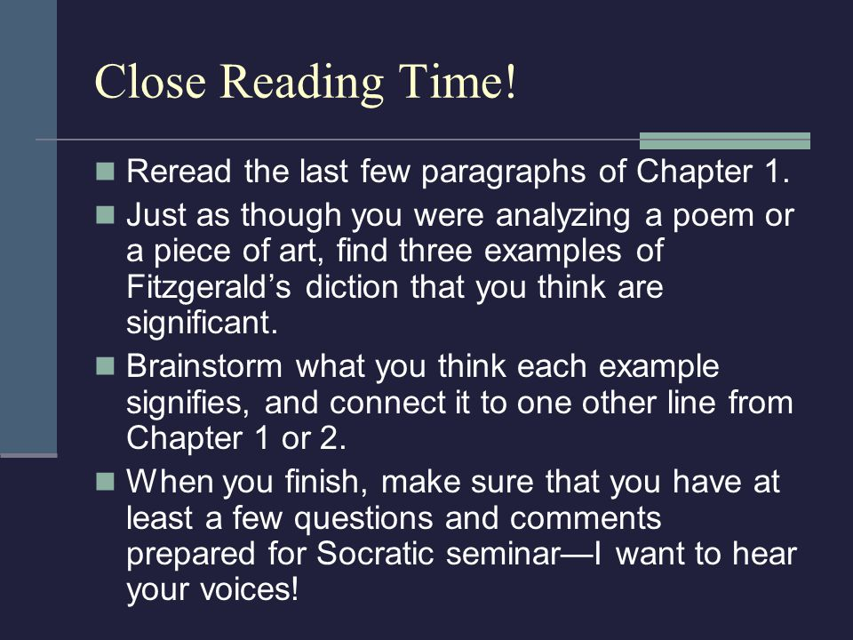 Close Reading Time! Reread the last few paragraphs of Chapter 1. Just as though you were analyzing a poem or a piece of art, find three examples of Fi