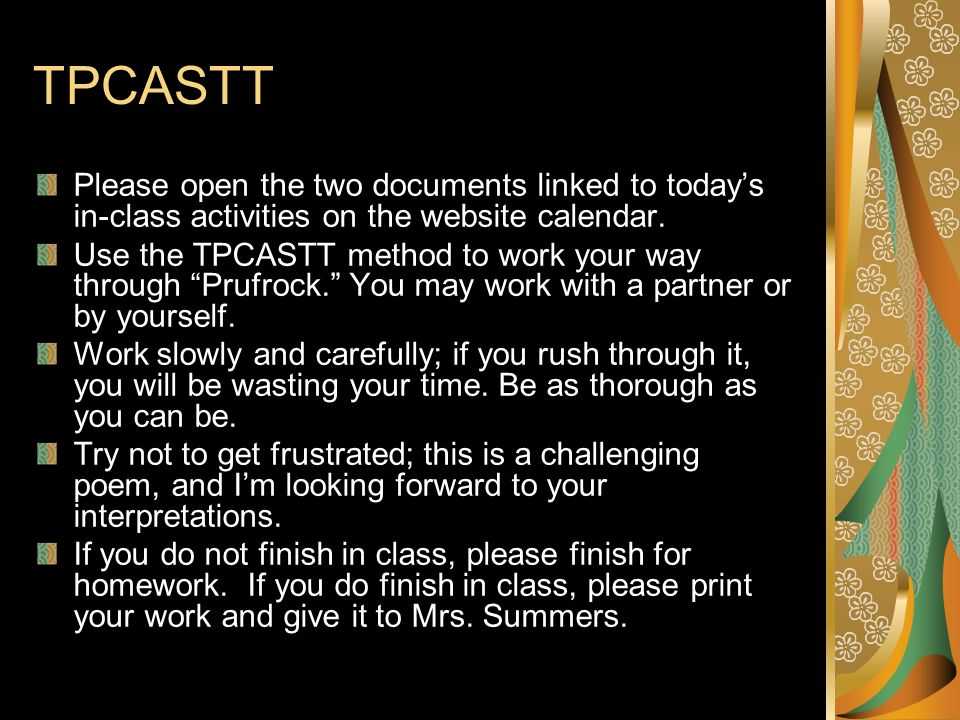 TPCASTT Please open the two documents linked to todays in-class activities on the website calendar. Use the TPCASTT method to work your way through Pr