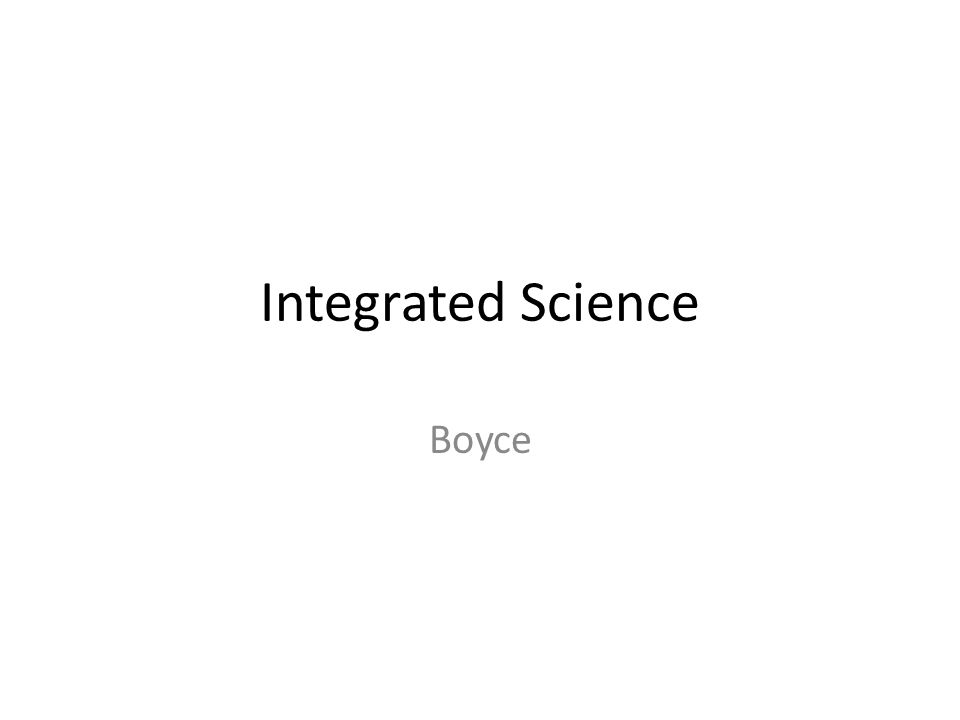 Integrated Science Boyce