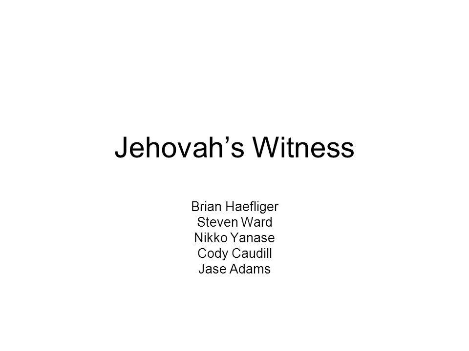 Jehovahs Witness Brian Haefliger Steven Ward Nikko Yanase Cody Caudill Jase Adams