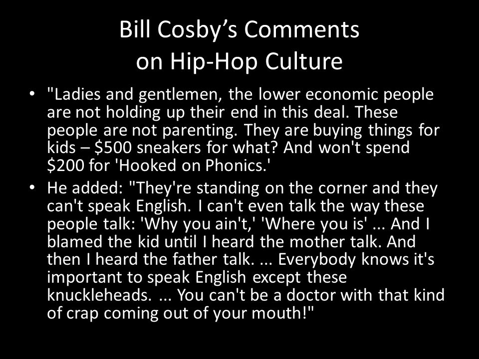 Bill Cosbys Comments on Hip-Hop Culture