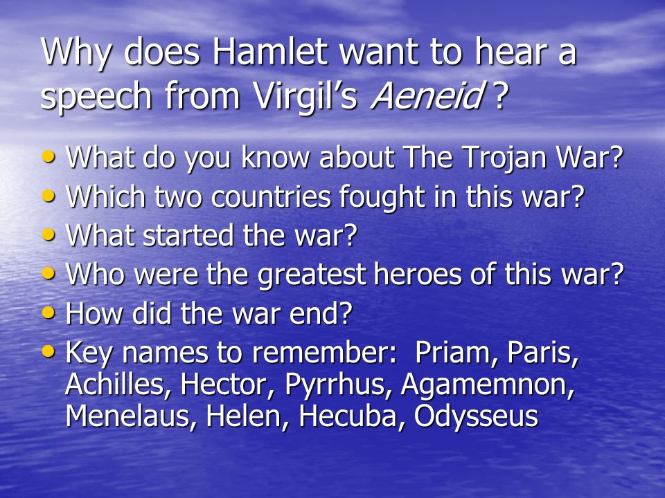 Why does Hamlet want to hear a speech from Virgils Aeneid .