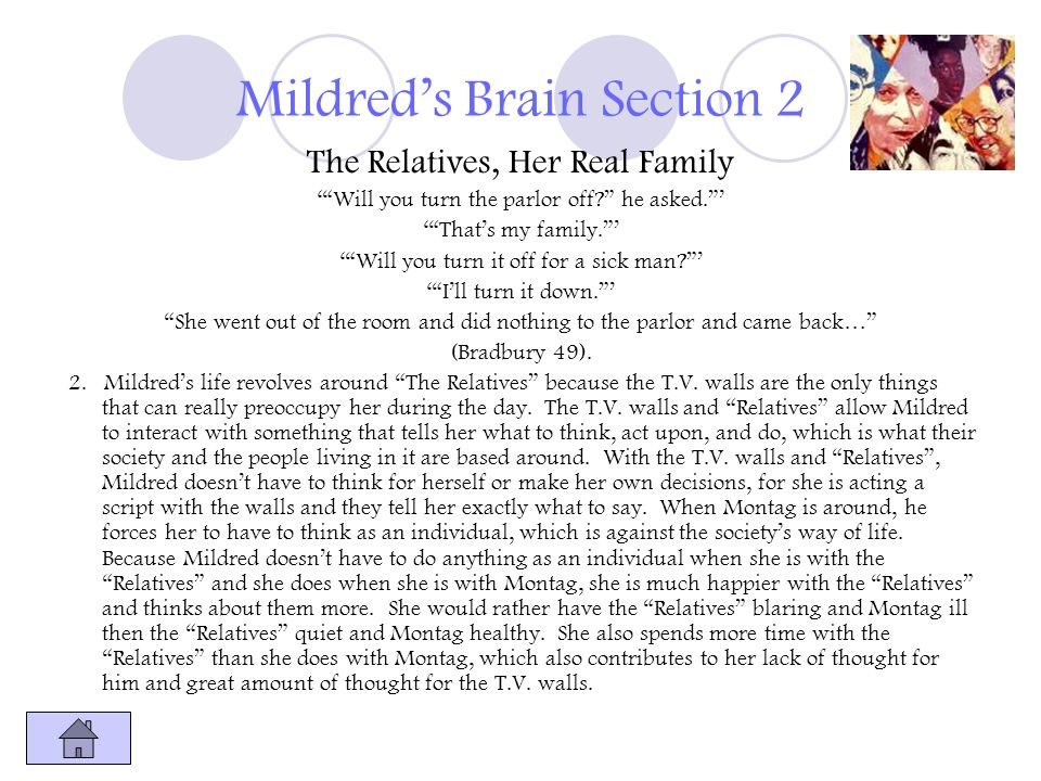 Mildreds Brain Section 2 The Relatives, Her Real Family Will you turn the parlor off? he asked. Thats my family. Will you turn it off for a sick man?