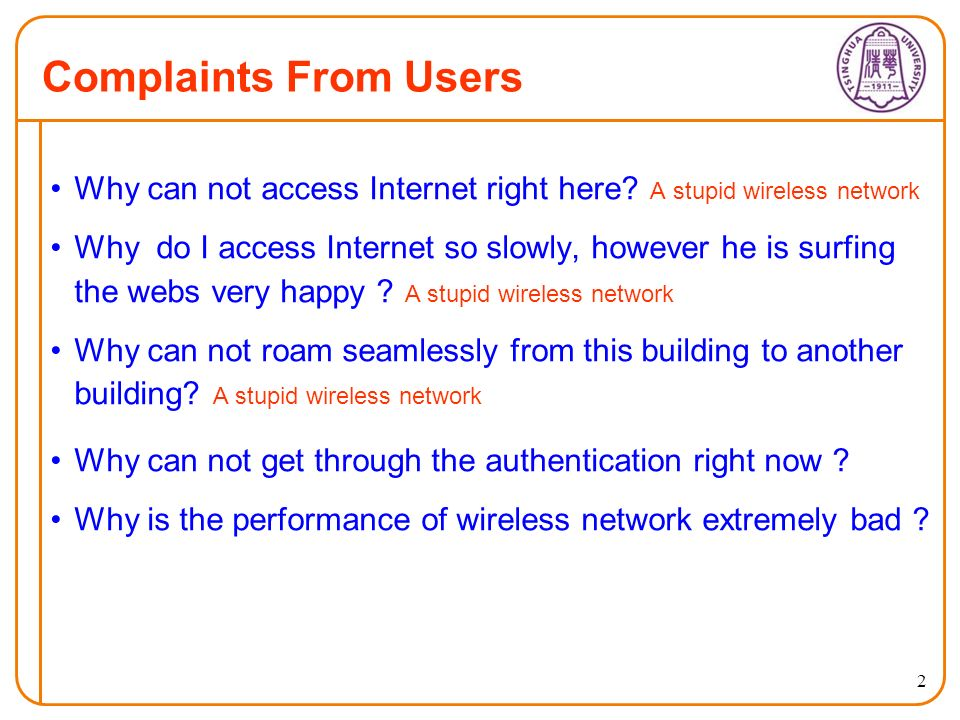 2 Complaints From Users Why can not access Internet right here.
