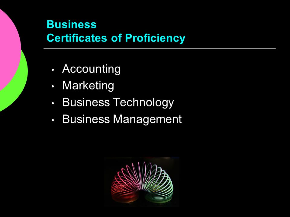 Business Certificates of Proficiency Accounting Marketing Business Technology Business Management
