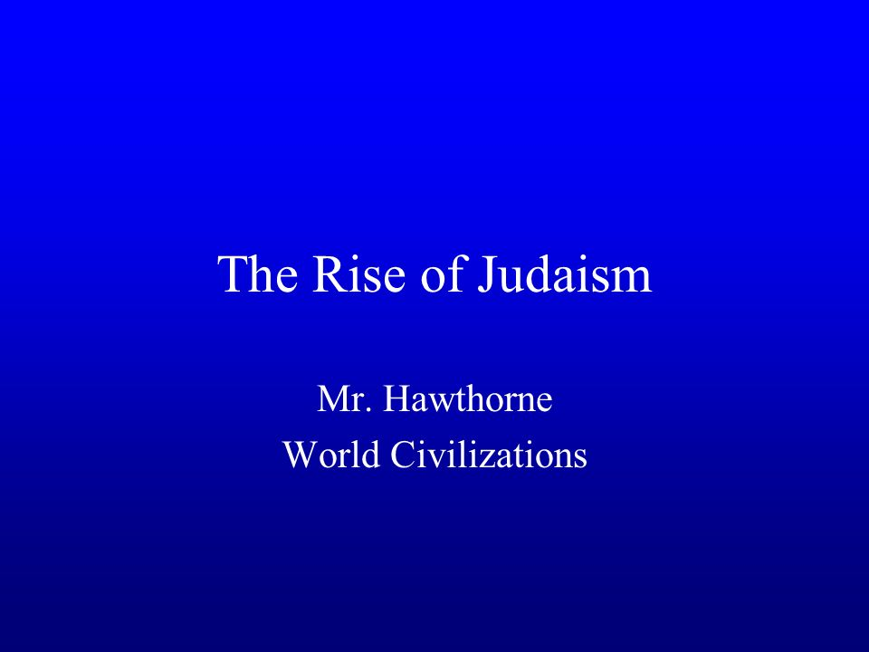 Introduction Israelites = Hebrews = Jews Judaism stood apart from other religions because of monotheism (belief in one all-powerful god).
