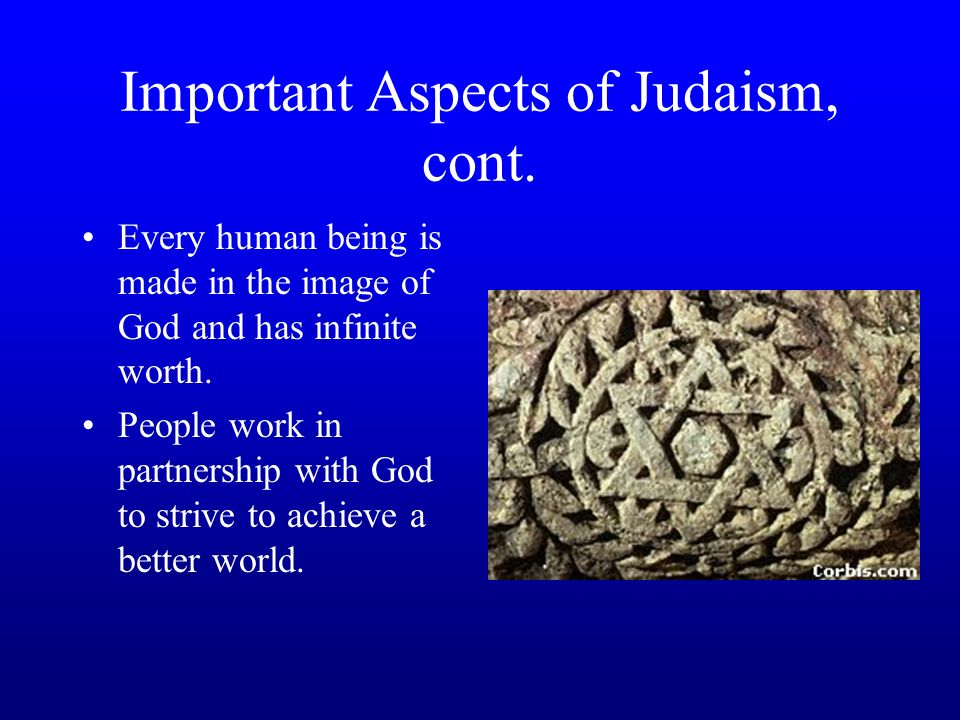Important Aspects of Judaism, cont.