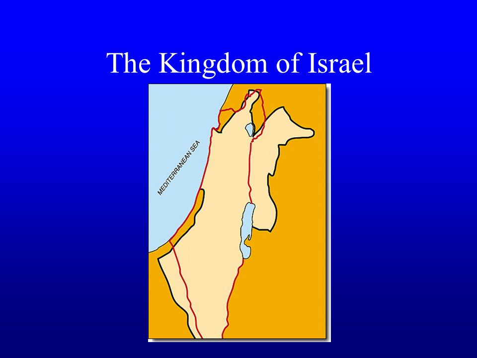 The Kingdom of Israel, cont.
