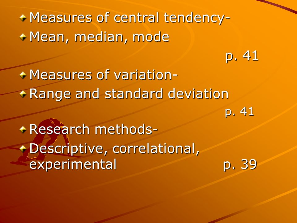 Measures of central tendency- Mean, median, mode p.
