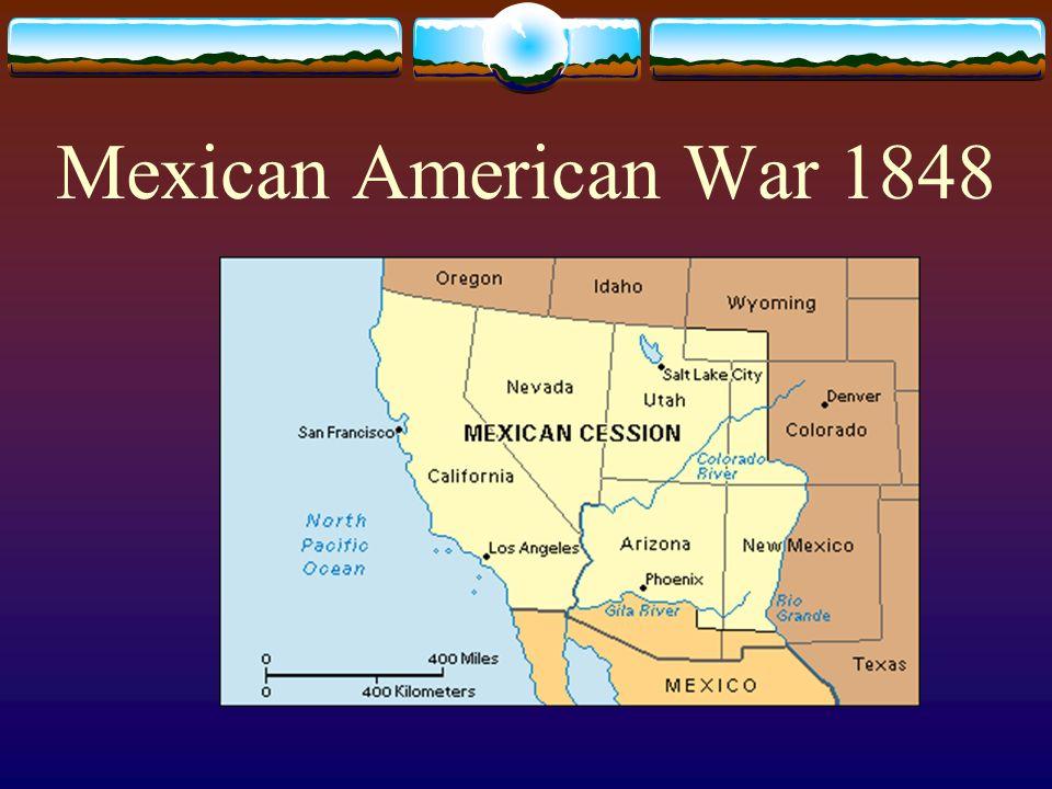 Mexican American War 1848
