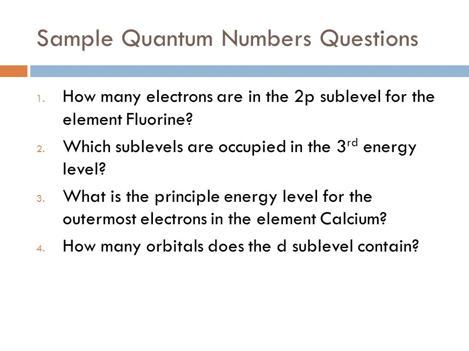 Sample Quantum Numbers Questions 1.