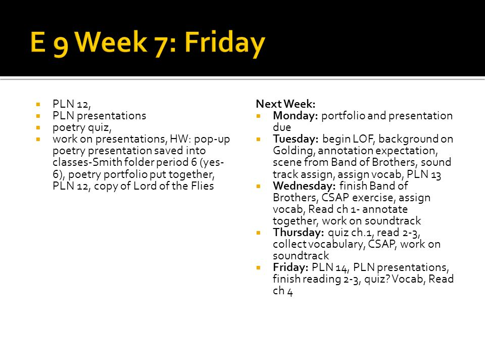 PLN 12, PLN presentations poetry quiz, work on presentations, HW: pop-up poetry presentation saved into classes-Smith folder period 6 (yes- 6), poetry