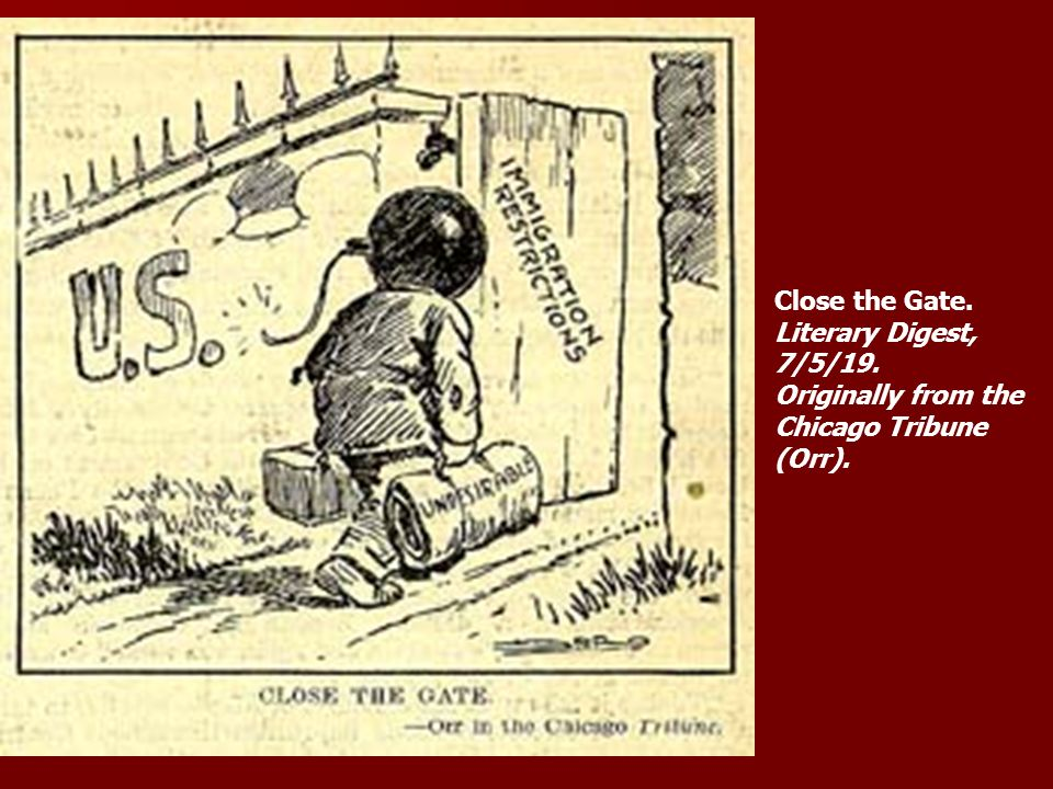 Close the Gate. Literary Digest, 7/5/19. Originally from the Chicago Tribune (Orr).