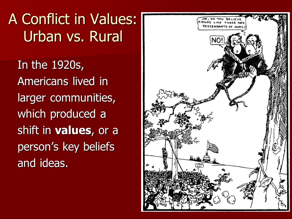 A Conflict in Values: Urban vs.