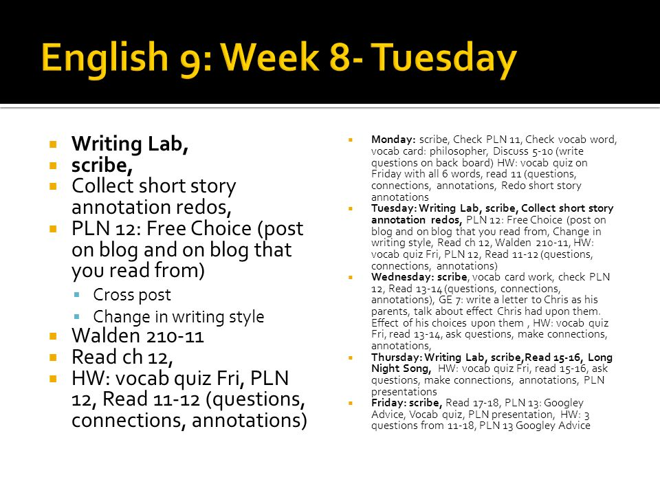 scribe, vocab card work, check PLN 12, Read 13-14 (questions, connections, annotations), GE 7: write a letter to Chris as his parents, talk about effect Chris had upon them.