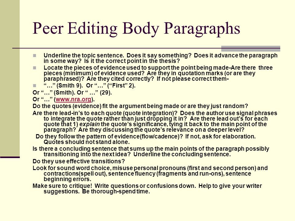 Peer Editing Body Paragraphs Underline the topic sentence.