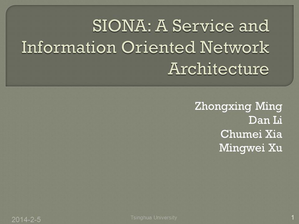 Zhongxing Ming Dan Li Chumei Xia Mingwei Xu 2014-2-5 1 Tsinghua University