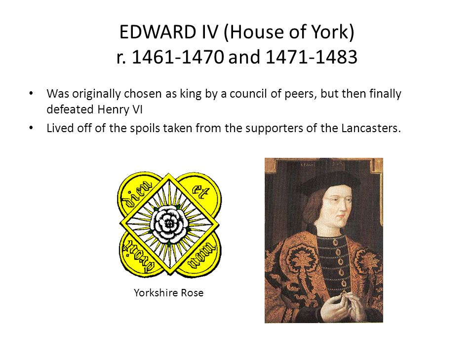 EDWARD IV (House of York) r.