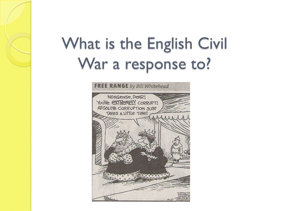 What is the English Civil War a response to