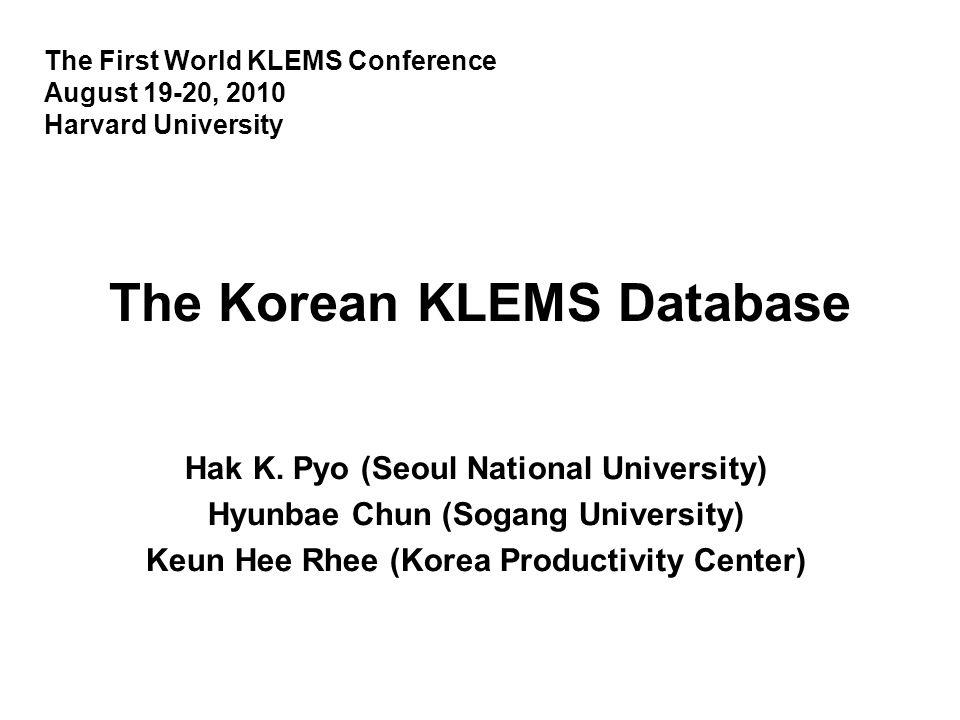 The Korean KLEMS Database Hak K.