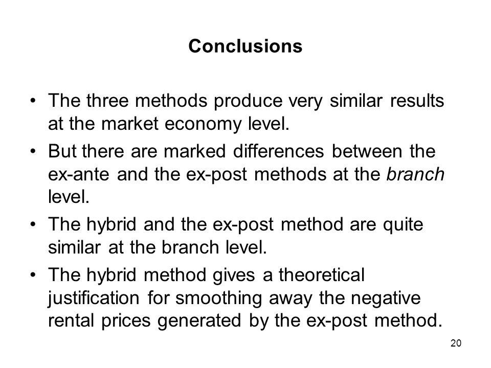 Conclusions The three methods produce very similar results at the market economy level.